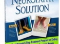 The Neuropathy Solution Review-SHOCKING NEWS!! Read This Before You BUY!!