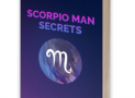 Scorpio Man Secrets Review-Does It's Really Works? TRUTH EXPOSED!